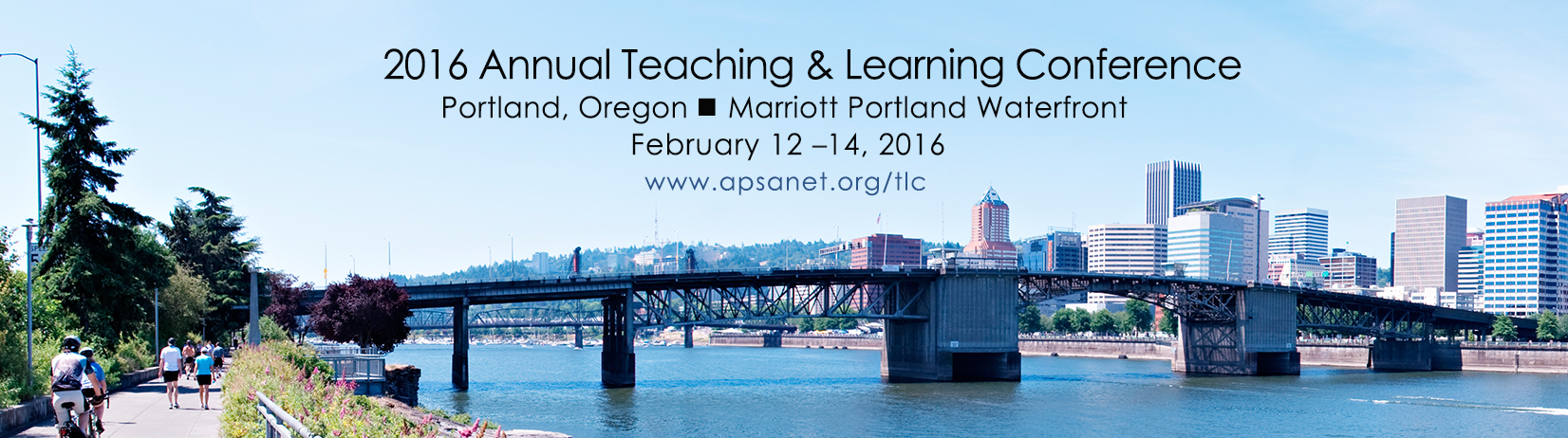 2016 Annual Teaching & Learning Conference - Portland, Oregon - Marriott Portland Waterfront - February 12 to 14, 2016