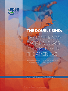 The Double Bind: The Politics of Racial and Class Inequalities in the Americas